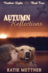 Autumn Reflections (The Northern Light Series Book 2)