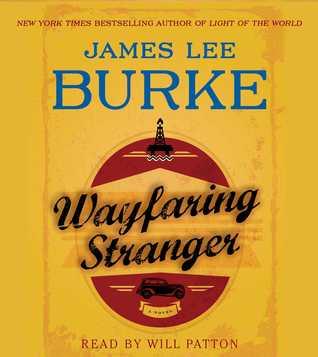 Wayfaring Stranger (Wildon Holland Series #1) - James Lee Burke