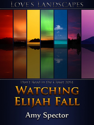 Watching Elijah Fall (2014)