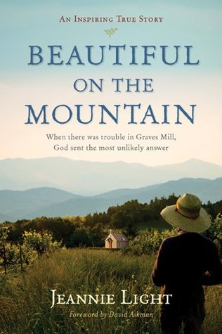 Beautiful on the Mountain: An Inspiring True Story