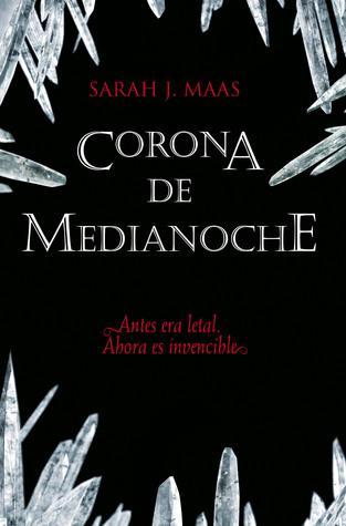 Corona de medianoche (Trono de cristal, #2)