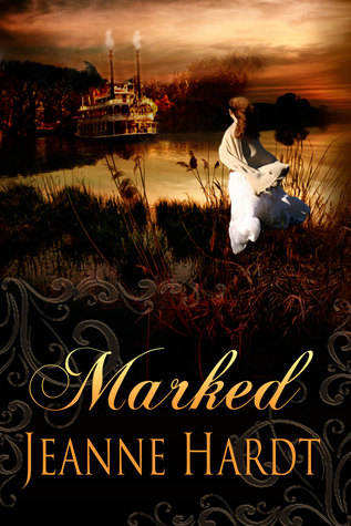 Marked by Jeanne Hardt