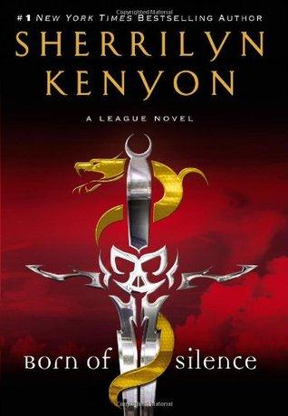 League 05 - Born of Silence - Sherrilyn Kenyon