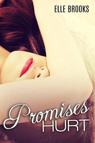 Promises Hurt (Promises, #1)
