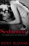 The Seduction 4 (The Seduction, #4)