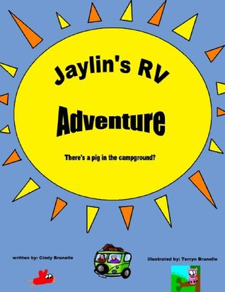 Jaylins RV Adventure, Theres a Pig in the campground?  by  Cindy Brunelle