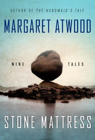 Cover of Stone Mattress by Margaret Atwood