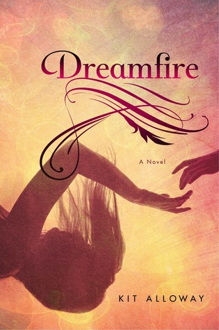 Dreamfire by Kit Alloway  book cover