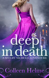 Deep In Death (Shelby Nichols #6)