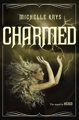 Charmed (Hexed, #2)