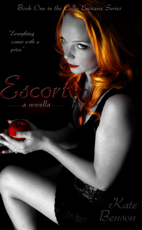 Escort (The Callie Leveaux Series #1)