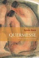Quermesse: Poesia erótica reunida Sylvio Back