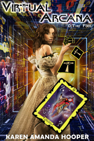 The Fool (Virtual Arcana, #0)
