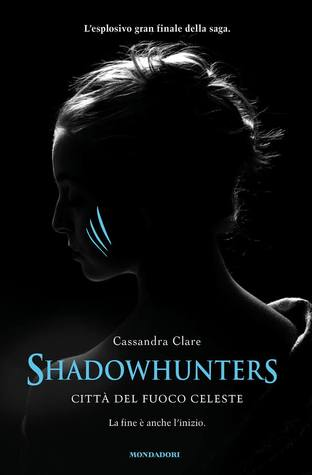 Città del Fuoco Celeste (Shadowhunters #6)