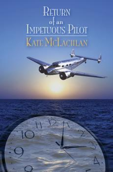 Return Of An Impetuous Pilot by Kate McLachlan