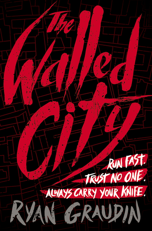Book Review: The Walled City by Ryan Graudin
