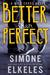 Better Than Perfect (Wild C...