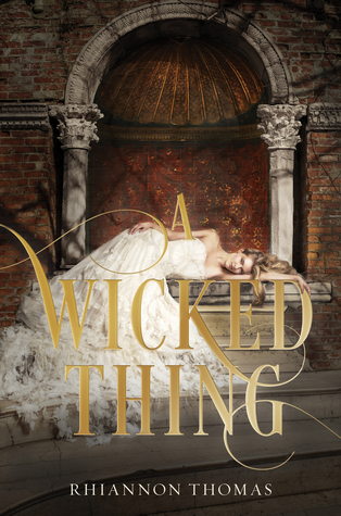 A Wicked Thing (A Wicked Thing #1)  - Rhiannon Thomas