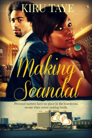 Making Scandal by Kiru Taye