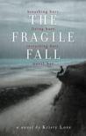 The Fragile Fall (Undone #1)