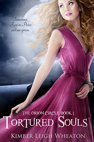 Tortured Souls (The Orion Circle Book 1)