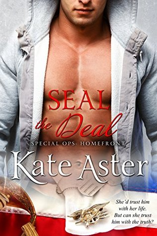 SEAL The Deal (Special Ops: Homefront, 1)