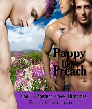 Pappy Don't Preach (Apishipa Creek Chronicles, #3)