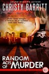 Random Acts of Murder (Holly Anna Paladin Mysteries  #1)