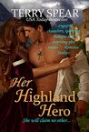 Her Highland Hero (The Highlanders, #6)