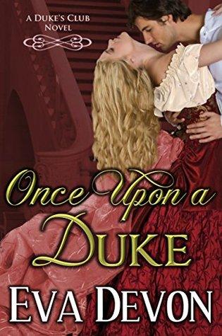 Once Upon A Duke Eva Devon