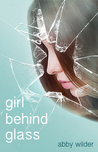 Girl Behind Glass