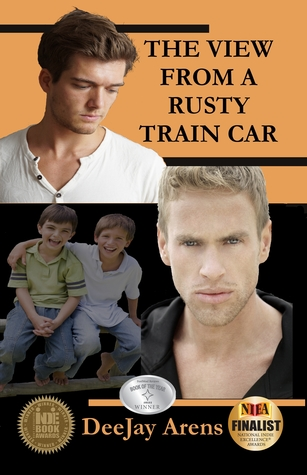 Book Review:  The View From a Rusty Train Car by DeeJay Arens