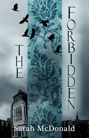 The Forbidden by Sarah    McDonald