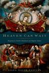 Heaven Can Wait: Purgatory in Catholic Devotional and Popular Culture