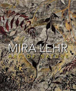 Mira Lehr: Nature in Art Mira Lehr