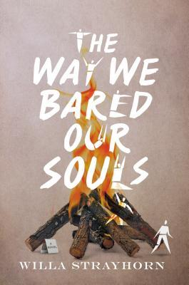 Book Cover of The Way We Bared Our Souls by Willa Strayhorn