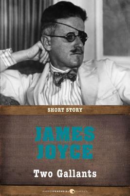 Two Gallants: Short Story  by  James Joyce