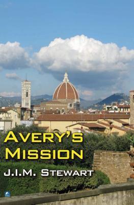 Averys Mission  by  J.I.M. Stewart