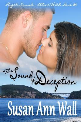 The Sound of Deception by Susan Ann Wall