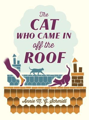 The Cat who came in off the roof d'Annie M. G. Schmidt 22551523