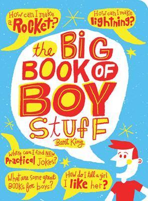 The Big Book of Boy Stuff, Updated Bart King