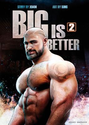 Big Is Better 2  by  Song