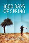 1000 Days of Spring