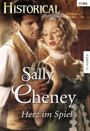 Herz im Spiel Sally Cheney