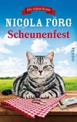 Scheunenfest: Ein Alpen-Krimi  by  Nicola Förg