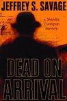 Dead on Arrival (A Shandra Covington Mystery, #2)