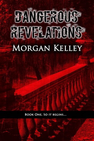 Dangerous Revelations (The The Harcourte Society Book 1)  by  Morgan Kelley