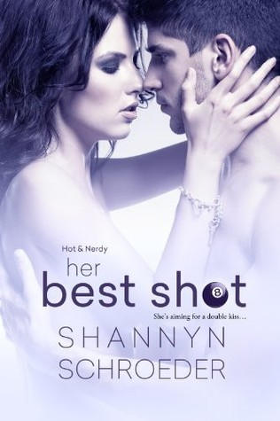Her Best Shot (Hot & Nerdy, #1)