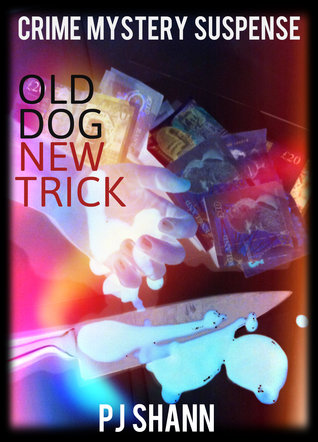 Old Dog New Trick (Original Version) P.J. Shann