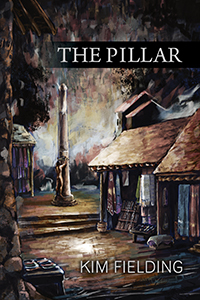 Recent Release Review: The Pillar by Kim Fielding